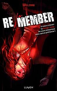 Re/member par Welzard