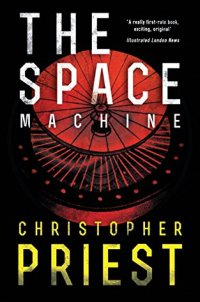 The Space Machine (Valancourt 20th Century Classics)