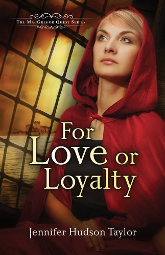 For Love or Loyalty: The MacGregor Legacy | Book 1 (MacGregor Legacy #1)