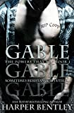 Gable (The Powers That Be Book 1)