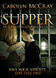 Supper: The Horror Short Story You've Been Craving