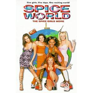 Spice World is Always worth it.