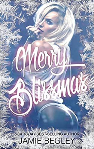 Merry Blissmas by Jamie Begley