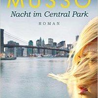 Nacht im Central Park : Roman / Guillaume Musso