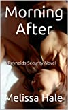 Morning After (Reynolds Security Book 1)