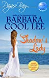 Shadow's Lady (Pajaro Bay)