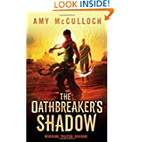 Oathbreaker's Shadow by Amy McCulloch