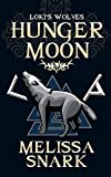 Hunger Moon (Loki's Wolves Book 1)