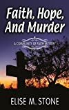 Faith, Hope, and Murder (Community of Faith Mysteries Book 1)