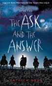 The Ask and the Answer: Chaos Walking: Book Two