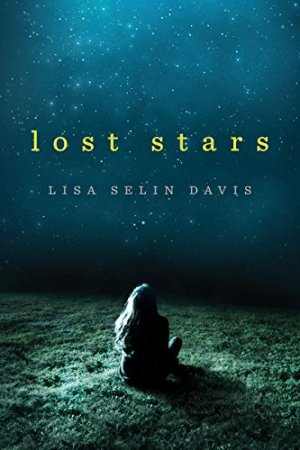 Lost Stars by Lisa Selin Davis | Featured Book of the Day | wearewordnerds.com