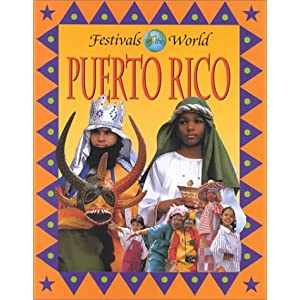 Puerto Rico (Festivals of the World)