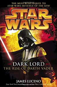 "Cover of ""Dark Lord: The Rise of Darth Va..."