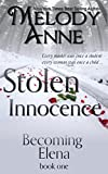 Stolen Innocence: Becoming Elena - Book One