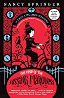 The Case of the Missing Marquess (An Enola Holmes Mystery) by Nancy Springer