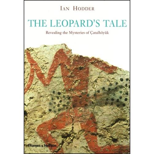 The Leopard's Tale: Revealing the Mysteries of Turkey's Ancient 'Town' (Hardcover)