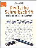 Deutsche Schreibschrift: Lehrbuch: Lesen und Schreiben lernen