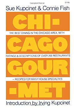 """Cover of """"Chicago Gourmet (A Fireside Boo..."""