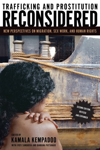 Trafficking and Prostitution Reconsidered, Second Edition: New Perspectives on Migration, Sex Work, and Human Rights