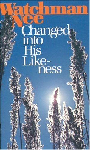"Cover of ""Changed into His Likeness"""