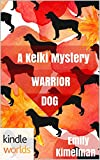 The Lei Crime Series: A Keiki Mystery: Warrior Dog (Kindle Worlds Novella)