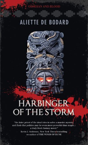 Harbinger of the Storm (Obsidian and Blood #2) by Aliette de Bodard