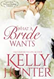 What A Bride Wants (Montana Born Brides)