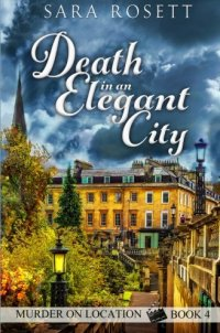 Death in an Elegant City (Murder on Location) (Volume 4)