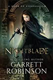 Nightblade: A Book of Underrealm (The Nightblade Epic 1)