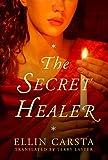 The Secret Healer (The Secret Healer Series)
