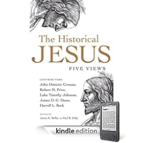 The Historical Jesus: Five Views (Part One)