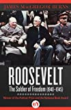Roosevelt: The Soldier of Freedom: 1940-1945