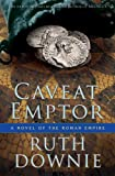 Caveat Emptor (Roman Empire Novels)