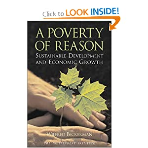 A Poverty of Reason: Sustainable Development and Economic Growth