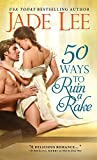 50 Ways to Ruin a Rake (Rakes and Rogues)