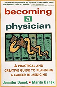 "Cover of ""Becoming a Physician: A Practic..."