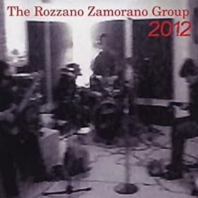 The Rozzano Zamorano Group, 2012