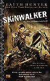 Skinwalker (Jane Yellowrock, Book 1): A Jane Yellowrock Novel