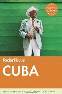 Fodor's Cuba (Travel Guide)