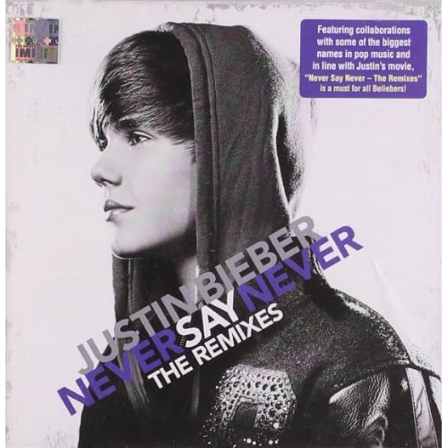 Never Say Never-Remixes