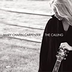 "Mary Chapin Carpenter's ""The Calling"""
