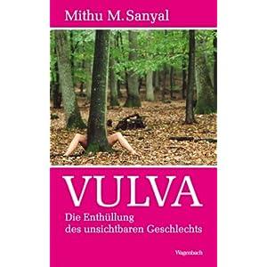 Vulva: Die Enthüllung des 'unsichtbaren Geschlechts'