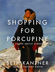 """Cover of """"Shopping for Porcupine: A Life ..."""