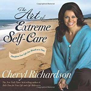 "Cover of ""The Art of Extreme Self-Care: T..."
