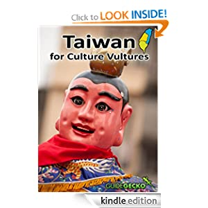 Taiwan for Culture Vultures  Kindle Edition