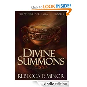 The Windrider Saga, Book I: Divine Summons