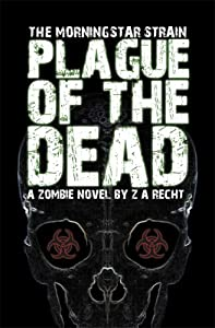"""Cover of """"Plague of the Dead (The Morning..."""