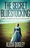 The Secret Bluestocking: Isobel's Traditional Regency Romance