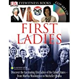 First Ladies (Eyewitness Books)