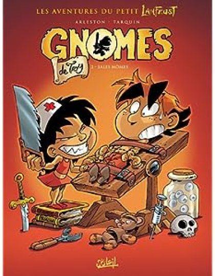 Gnomes de Troy Tome 02